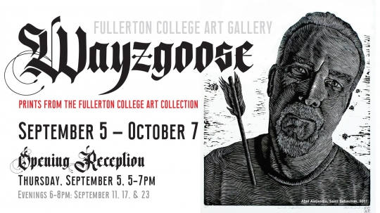 WAYZGOOSE: Prints from the Fullerton College Art Collection